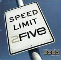 Picture of E-Z-GO 2 Five sign